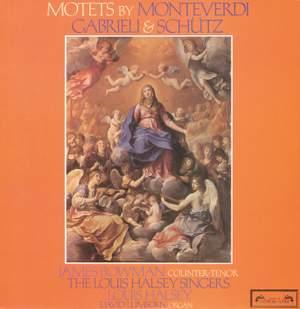Monteverdi, Schütz & Gabreli: Motets