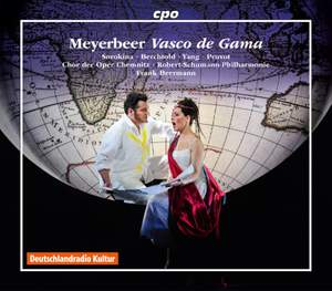 Meyerbeer: Vasco de Gama (original version of L'Africaine)
