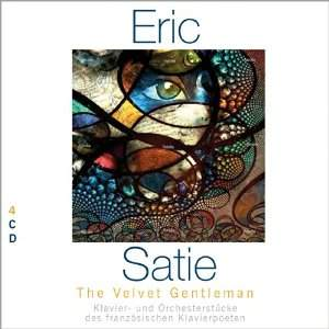 Erik Satie - The Velvet Gentleman