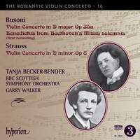 The Romantic Violin Concerto 16 - Busoni & Strauss