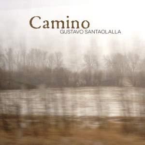 Gustavo Santaolalla: Camino