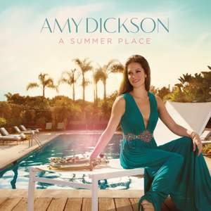Amy Dickson: A Summer Place