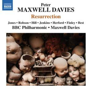 Davies, Peter Maxwell: Resurrection