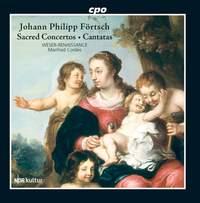 Johann Philipp Förtsch: Sacred Concertos & Cantatas