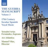 The Guerra Manuscript, Volume 3