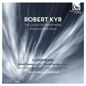 Robert Kyr: The Cloud of Unknowing, Songs of the Soul