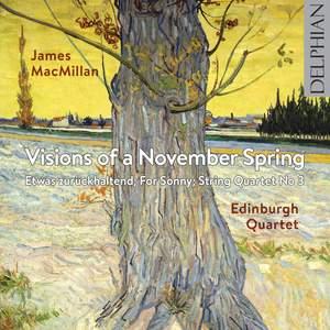 James MacMillan: Visions of a November Spring