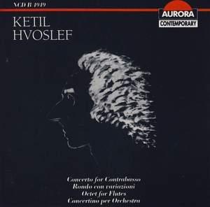 Ketil Hvoslef: Orchestral and Chamber Works
