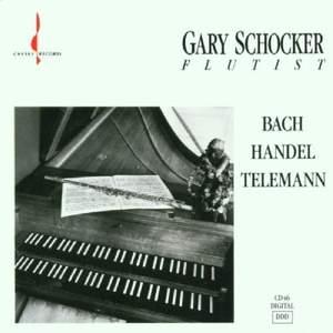 Gary Schocker plays Bach, Handel & Telemann