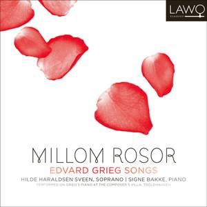 Millom Rosor: Songs of Edvard Grieg