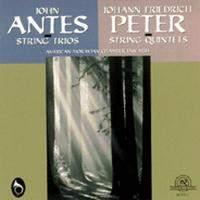 Johann Friedrich Peter & John Antes: Chamber Works for Strings