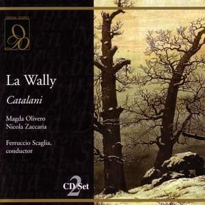 Catalani: La Wally