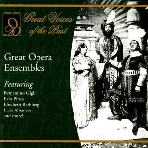 Great Opera Ensembles