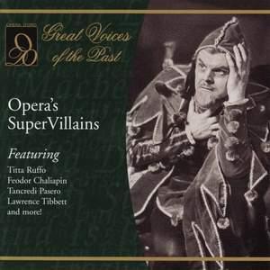 Opera's Super Villains