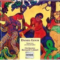 Jan-Yves Daniel-Lesur: Orchestral Works