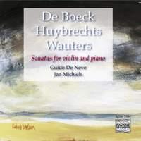 De Boeck, Huybrechts & Wauters: Violin Sonatas