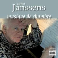 Robert Janssens: Chamber Music