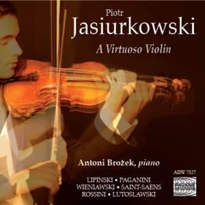 Piotr Jasiurkowski: A Virtuoso Violin