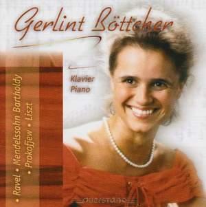 Gerlint Böttcher plays Ravel, Mendelssohn, Prokofiev & Liszt Product Image
