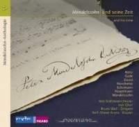 Mendelssohn und seine Zeit: Music by Mendelssohn and his contemporaries