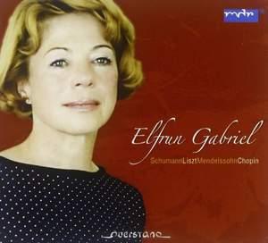 Elfrun Gabriel plays Schumann, Liszt, Mendelssohn & Chopin