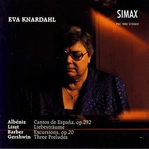 Eva Knardahl plays Albeniz, Barber, Gershwin & Liszt