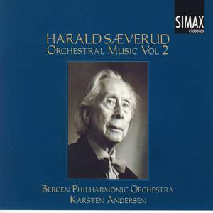 Harald Saeverud: Orchestral Music Vol. 2