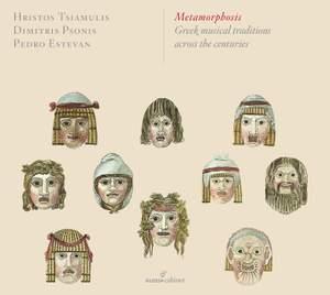 Metamorphosis: Greek musical traditions across the centuries