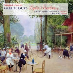 Fauré: Lydia's Vocalises