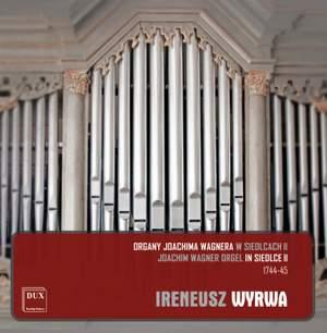 Joachim Wagner Orgel In Siedlce II: 1744-1745