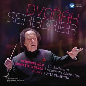 Dvorak: Symphony No. 8 & Legends Op.59