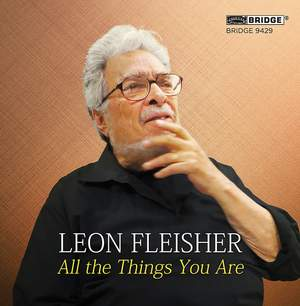 Leon Fleisher: All the Things You Are Product Image