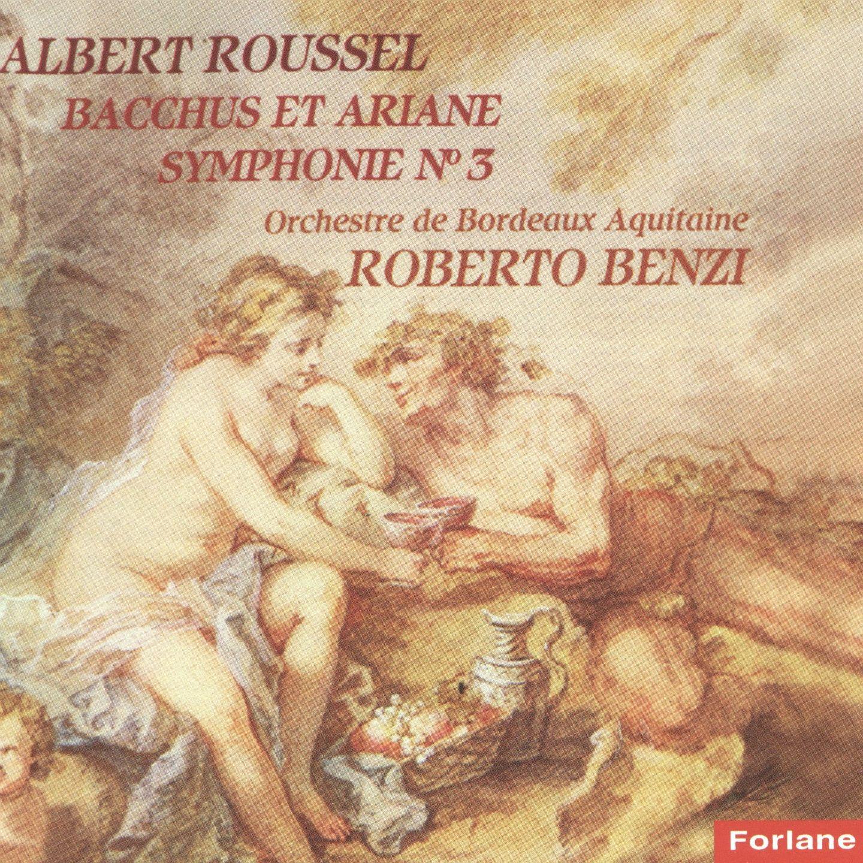 Roussel: Bacchus et Ariane & Symphony No. 3