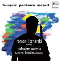 Pieces for Clarinet & Orchestra: Roman Licznerski