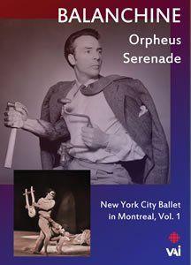 Balanchine: New York City Ballet in Montreal Vol. 1