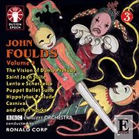 John Foulds Orchestral Music: Volume 4