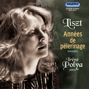 Liszt: Annees de Pelerinage (Excerpts)