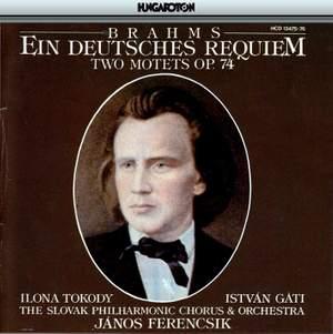 Brahms: Ein Deutsches Requiem & 2 Motets