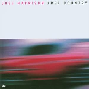 Harrison, Joel: Free Country
