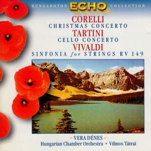 Corelli: Christmas Concerto, Tartini: Cello Concerto in D Major & Vivaldi: Sinfonia for Strings Product Image