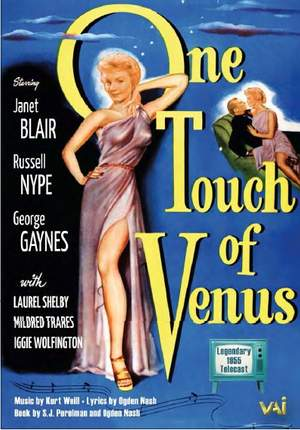 Weill, K: One Touch of Venus