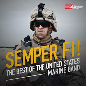 Semper Fi!: The Best of the United States Marine Band