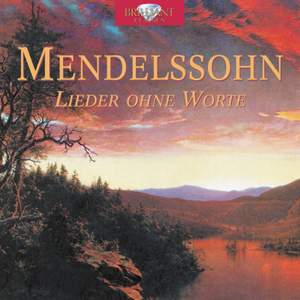 Mendelssohn: Lieder ohne Worte (Songs without Words)