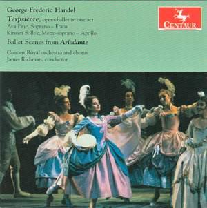 Handel: Terpsicore & Ballet Scenes from Ariodante