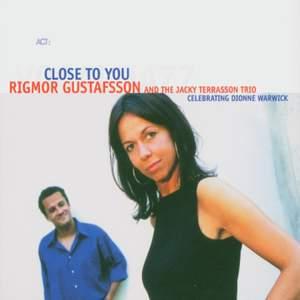 Gustafsson, Rigmor: Close to You (Celebrating Dionne Warwick)