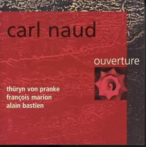 Ouverture (feat. Thüryn von Pranke, François Marion & Alain Bastien)