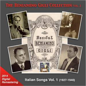 The Beniamino Gigli Collection, Vol. 2: Italian Songs, Vol. 1 [Remastered 2014]