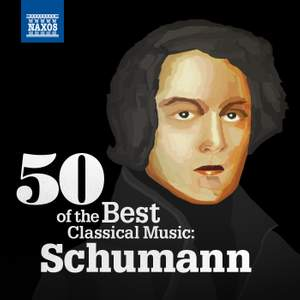 50 of the Best Classical Music: Schumann