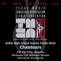 2014 Texas Music Educators Association (TMEA): Keller High School Varsity Treble Choir [Live]