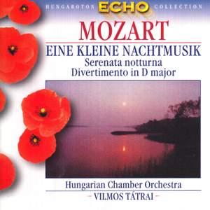 Mozart: Eine Kleine Nachtmusik, Serenata Notturna & Divertimento No. 11